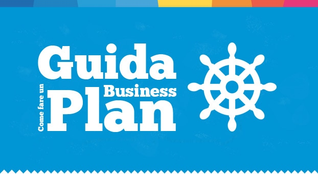 Tutorial : Come fare un Business Plan