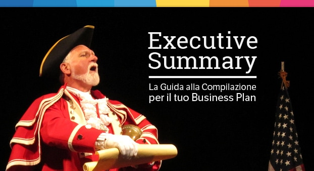 Come scrivere un Executive summary per business plan | Guida