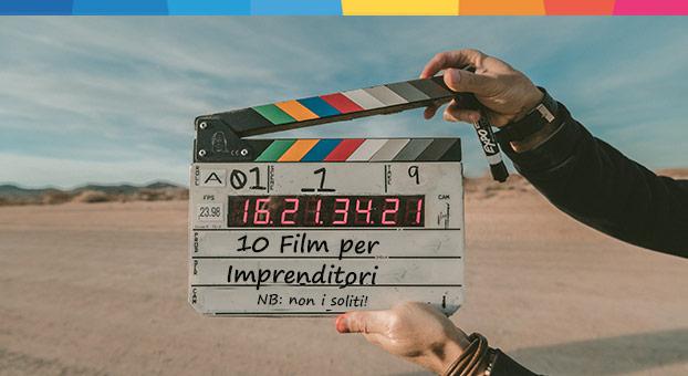 Film per imprenditori: 10 pellicole e le lezioni di business